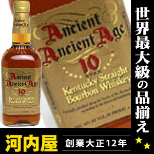 Ancient age 10 Star (AAA エンシェントエイジ) 750 ml 45 degrees エイシェントエイジ ancient age Kentucky bourbon rankings whiskey kawahc