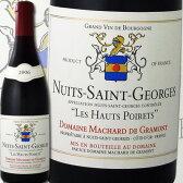 ドメーヌ・マシャール・ド・グラモン・ニュイ・サン・ジョルジュ レ・オー・ポワレ 2006【フランス】【赤ワイン】【750ml】【ミディアムボディ寄りのフルボディ】【辛口】