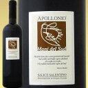 アッポローニオ・サリーチェ・サレンティーノ・ロッソ 2013【イタリア】【赤ワイン】【750ml】【フルボディ】【辛口】