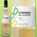 ドミニオス・デル・ドゥエニョ・ベルデホ 2015【スペイン】【ベルデホ】【白ワイン】【750ml】【ライトボディ】【ミディアムボディ】【辛口】|ホワイトデー