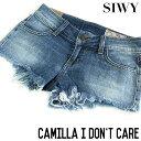 Siwy デニム シーウィー / レディース ショートパンツ / カミーラ Camilla I Don't Care / W750ODR/IDR