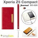 [docomo Xperia Z5 Compact SO-02H専用]simplism [Journal]フリップケース(レッド)【RCP】