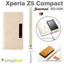 [docomo Xperia Z5 Compact SO-02H専用]simplism [Journal]フリップケース(クリーム)【RCP】