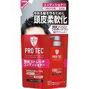 PROTEC 頭皮ストレッチコンディショナー 詰替 230g