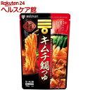 ミツカン 〆まで美味しい キムチ鍋つゆ ストレート(750g...