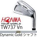 【がんばるべ岩手】HONMA GOLF ホンマゴルフ HONMA TOURWORLD TW737 Vn (#3、#4)アイアンDynamic Gold シャフトホンマゴルフ ツアーワ..