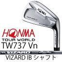 【がんばるべ岩手】HONMA GOLF ホンマゴルフ HONMA TOURWORLD TW737 Vn 6本組(#5〜#10)アイアンVIZARD IB シャフトホンマゴルフ ツアー..