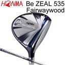HONMA GOLF ホンマゴルフ Be ZEAL 535 ビジール535 フェアウェイウッド fw VIZARD for Be ZEALシャフトホンマゴルフ