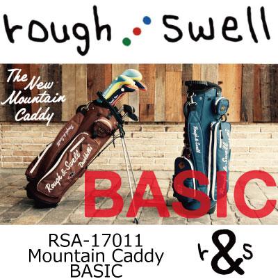 【がんばるべ岩手】ラフ&スウェル ゴルフ rough & swell golf RSA-17011 Mountain Caddy BASIC スタンド キャディバックラフアンドスウェルキャディバッグ 2017年春夏モデル rough & swell/ラフ&スウェル
