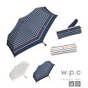 W.P.C 遮光カラーラインボーダーmini 801-530 折りたたみ 日傘 50cm WPC 遮熱 晴雨兼用 UVカット99%