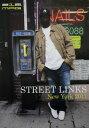 212 MAGAZINE(212マガジン) / STREET LINKS 2011 NEWYORK