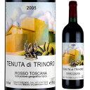 テヌータ・ディ・トリノーロ 2005 750ml赤 ロッソ・トスカーナ イタリアワイン TENUTA di TRINORO IGT Rosso Toscana