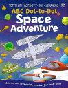 ABC Dot-to-Dot Space Adventure/バーゲンブック{Import1 洋書 児童洋書 児童 子供 こども 英語 えいご}