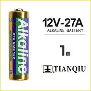 アルカリ電池 12V 27A (ばら売り) [ アルカリ 電池 乾電池 A27 G27A PG27A MN27 CA22 L828 EL812 互換 TIANQIU バッテリー ]
