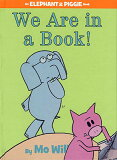 �Ѳ��óؽ� We Are in a Book! (An Elephant and Piggie Book) Mo Willems (�Ѹ�˥ϡ��ɥ��С�