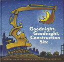 【バーゲンブック】Goodnight, Goodnight, Construction Site【中古】