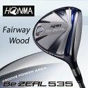 ●ホンマゴルフHONMA Be ZEAL 535 FAIRWAY WOODビジール 535 フェアウェイウッドVIZARD for Be ZEAL シャフト