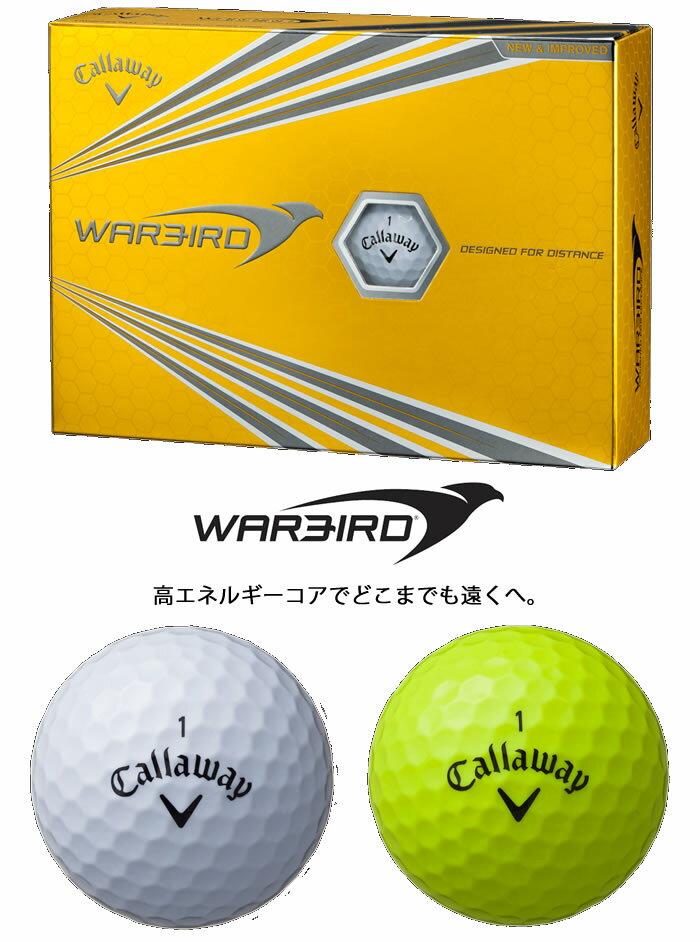 ●キャロウェイ ボール(2017)WARBIRD/ウォバード ボール 1ダース