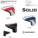 ●2017 オデッセイ パター カバー Odyssey Solid Blade Putter Cover 17 JMオデッセイ ソリッド ブレード パター カバー 17 JM