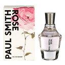 ポール スミス PAUL SMITH ローズ EDP SP 50ml 【香水】【あす楽休止中】【割引クーポンあり】