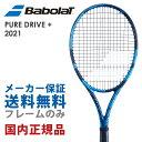 バボラ Babolat テニス硬式テニスラケット PURE DRIVE + ピュア ドライブ + 2021 101438J