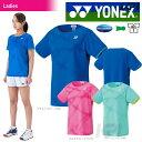 【ポイント10倍】「2016新製品」YONEX(ヨネックス)「Ladies レディース シャツ 20310」テニスウェア「2016SS」
