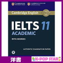 洋書(ORIGINAL) / Cambridge IELTS 11 Academic Student's Book with Answers with Audio: Authentic Examination Papers (IELTS Pract..