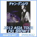 JANG KEUN SUK チャン グンソク / 2012 ASIA TOUR:CRI SHOW II