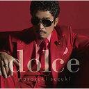 楽天ごようきき。クマぞう【送料無料!】【CD】 鈴木雅之 dolce ESCL-4646在庫限りの大放出!大処分セール!早い者勝ちです。
