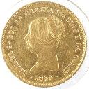 スペイン イザベル2世 100レアル金貨 1850年 極美品