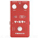 Teisco BOOST PEDAL《エフェクター/ブースター》【送料無料】【ONLINE STORE】