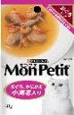 モンプチパウチ具だくさんスープ小海老入り40g くすりの福太郎