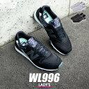 【大決算SALE開催!】 ニューバランス 996 スニーカー レディース WL996 ブラック グレー ネイビー 黒 靴 シューズ ローカット シンプ..