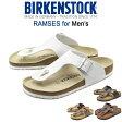 送料無料 ビルケンシュトック BIRKENSTOCK ラムゼス RAMSES 全3色[普通幅タイプ]ビルケン・シュトック メンズ(男性用) サンダル 人気の ボストン チューリッヒ も取扱い中!