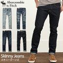 アバクロンビー&フィッチ 正規品 アバクロ Abercrombie&Fitch メンズ ジーンズ デニム ジーパン:A&F Skinny Jeans 《4色》
