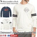 アバクロンビー&フィッチ 正規品 アバクロ Abercrombie&Fitch メンズ ロンT Tシャツ ダメージ加工 ビンテージ加工 Distressed Long-sleeve Graphic Tee《2色》White│Navy│ホワイト│ネイビー