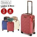 ショッピング機内持ち込み Stratic ストラティック スーツケース 「Leather & More(レザー&モア)」 機内持込 Sサイズ 4輪/35L/2.61kg