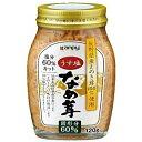 カンピー うす塩なめ茸60% 120g