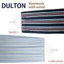 DULTON ダルトン ハンモック(ウィズ ウッド)【ハンモック・インテリア・アウトドア・キャンプ】P16