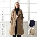 『Pompadour-ポンパドール-』Twill No Collar Trench Coat-ツイル ノーカラー トレンチ コート-[レディース アウター ジャ...