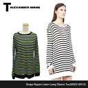 【T by Alexander Wang-ティーバイアレキサンダーワン-】 Stripe Rayon Linen Long Sleeve Tee[400314R14][Tシャツ・カットソー・長..