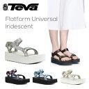 【送料無料】『TEVA-テバ-』Flatform Universal Iridescent-フラットフォーム ユニバーサル イリデセント-〔1013111〕[レディース サン..