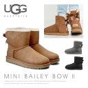 【送料無料】【2017 AW】『UGG-アグ-』Mini Bailey Bow II[1016501][ ミニ ベイリーボウII ムートン ブーツ バック リボン ショート..