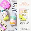 ドリンクカバー/Can Cover party on/LAインポート/ラレイア/laleia/ハワイ