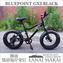 "【BLUEPOINT】""GX2-FATBIKE-BLACK""湘南鵠沼海岸発信 20インチファットバイクCOLOR:マットブラック×ブラックリムファットバイク ミ..."