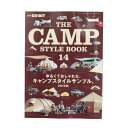 ポイント10倍 5/23 10:00-5/26 9:59 要エントリー 書籍 THE CAMP STYLE BOOK THE CAMP STYLE BOOK Vol.14 (Men's、Lady's、Jr)