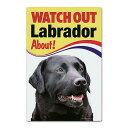 DOG サインプレート(WATCH OUT!)ラブ(黒) 犬...