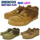 BIRKENSTOCK MONTANA PLUS 「ビルケンシュトック モンタナプラス」 女性用「ナロー幅