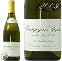 2009 ブルゴーニュ アリゴテ ドメーヌ ルロワ 正規品 白ワイン 辛口 750ml Domaine Leroy Bourgogne Aligote