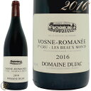 2016 еЇейб╝е╠ еэе▐е═ е╫еые▀еи епеъех еь е▄б╝ етеє е╔есб╝е╠ е╟ехе╕еуе├еп └╡╡м╔╩ └╓еяедеє ┐╔╕¤ 750ml Domaine Dujac Vosne Romanee 1er Cru Les Beaux Monts